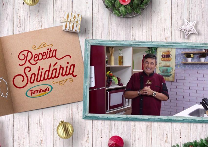 Tambaú Alimentos promove campanha de 'Receita Solidária' com Chef Wellington